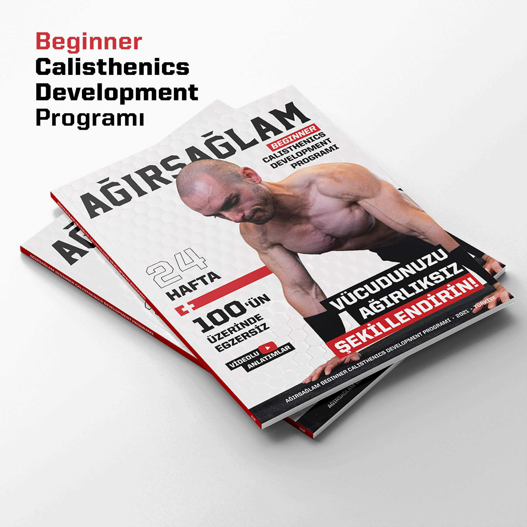 ağırsağlam beginner calisthenics development programı